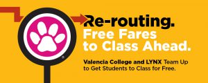 Valencia College and LYNX team up to get students to class for free. Learn More